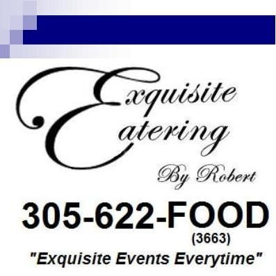 Exquisite Catering by Robert Miami, FL Thumbtack