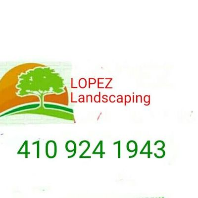 Lopez Landscaping Henderson, MD Thumbtack