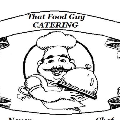 That Food Guy Catering Salem, OR Thumbtack