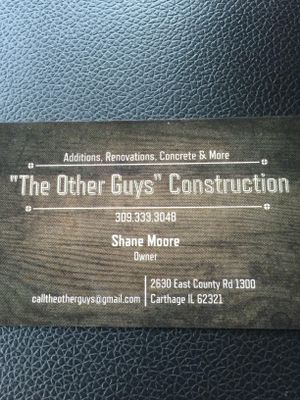 The Other Guys Construction Macomb, IL Thumbtack
