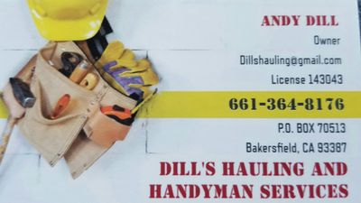 DILL'S HAULING AND HANDYMAN SERVICES Bakersfield, CA Thumbtack