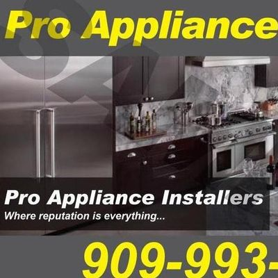 Pro Appliance Installers Chino Hills, CA Thumbtack