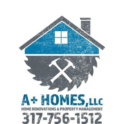 A+Homes LLC Indianapolis, IN Thumbtack