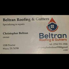 Beltran roofing and gutters Waco, TX Thumbtack