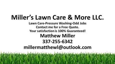 Miller's Lawn Care & More LLC Erath, LA Thumbtack