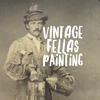 Vintage Fellas Painting Sunnyside, NY Thumbtack