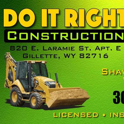 Do it Right Construction Gillette, WY Thumbtack