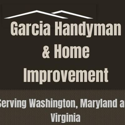 Garcia Handyman & Home Improvement Lanham, MD Thumbtack