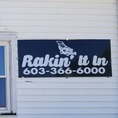 Rakin' It In Landscaping & Plowing LLC Laconia, NH Thumbtack