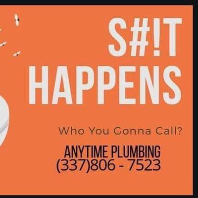 Anytime plumbing repair LLC Lafayette, LA Thumbtack