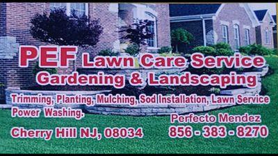 P.E.F. Lawn care and landscape service Cherry Hill, NJ Thumbtack