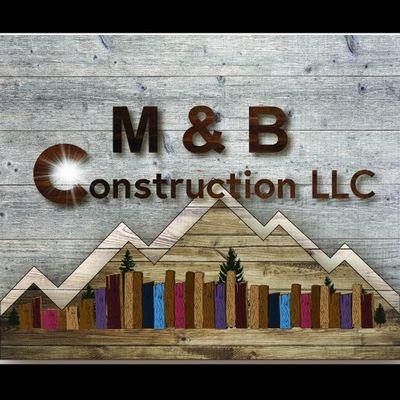 M&B Construction, LLC Brighton, CO Thumbtack