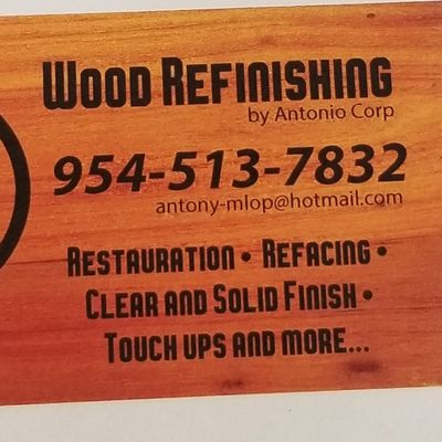 Wood Refinishing by Antonio Corp Fort Lauderdale, FL Thumbtack